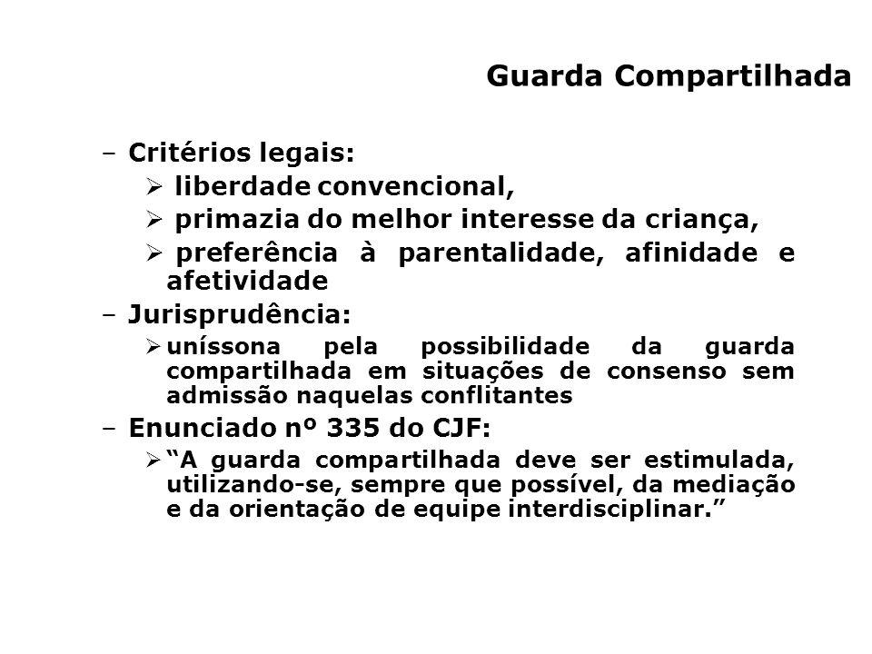 Guarda Compartilhada Critérios legais: liberdade convencional,