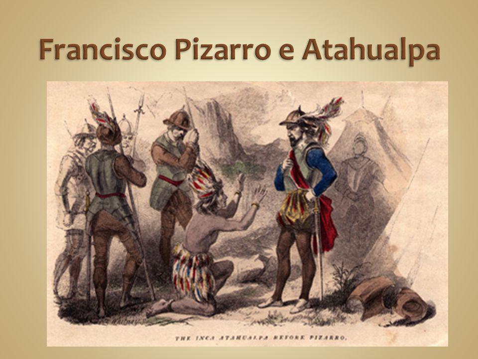 Francisco Pizarro e Atahualpa