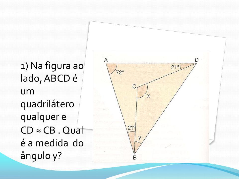 1) Na figura ao lado, ABCD é um quadrilátero qualquer e
