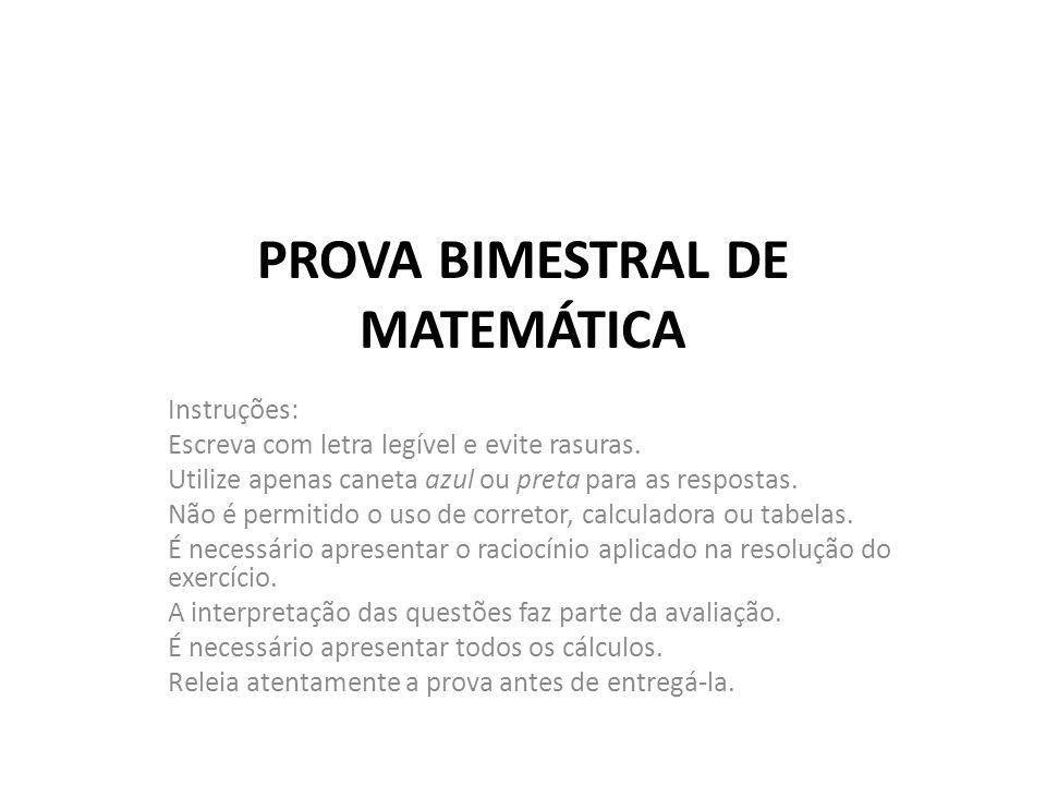 PROVA BIMESTRAL DE MATEMÁTICA
