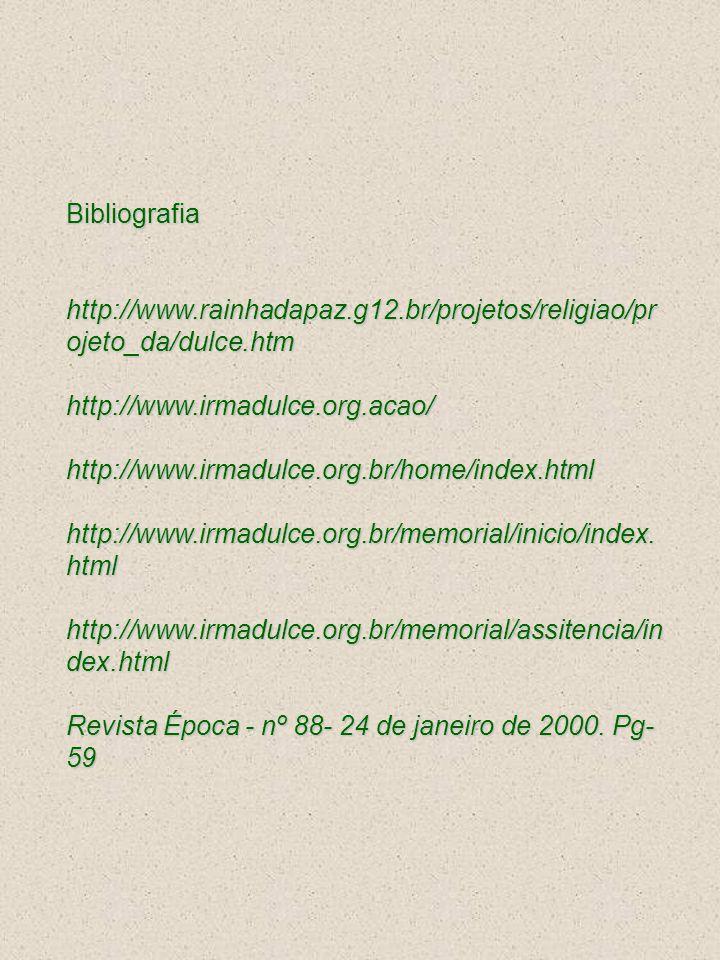 Bibliografia http://www. rainhadapaz. g12