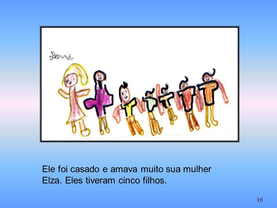 Ele foi casado e amava muito sua mulher Elza. Eles tiveram cinco filhos.