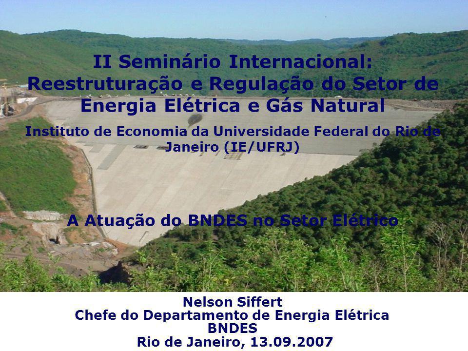 II Seminário Internacional: Reestruturação e Regulação do Setor de Energia Elétrica e Gás Natural