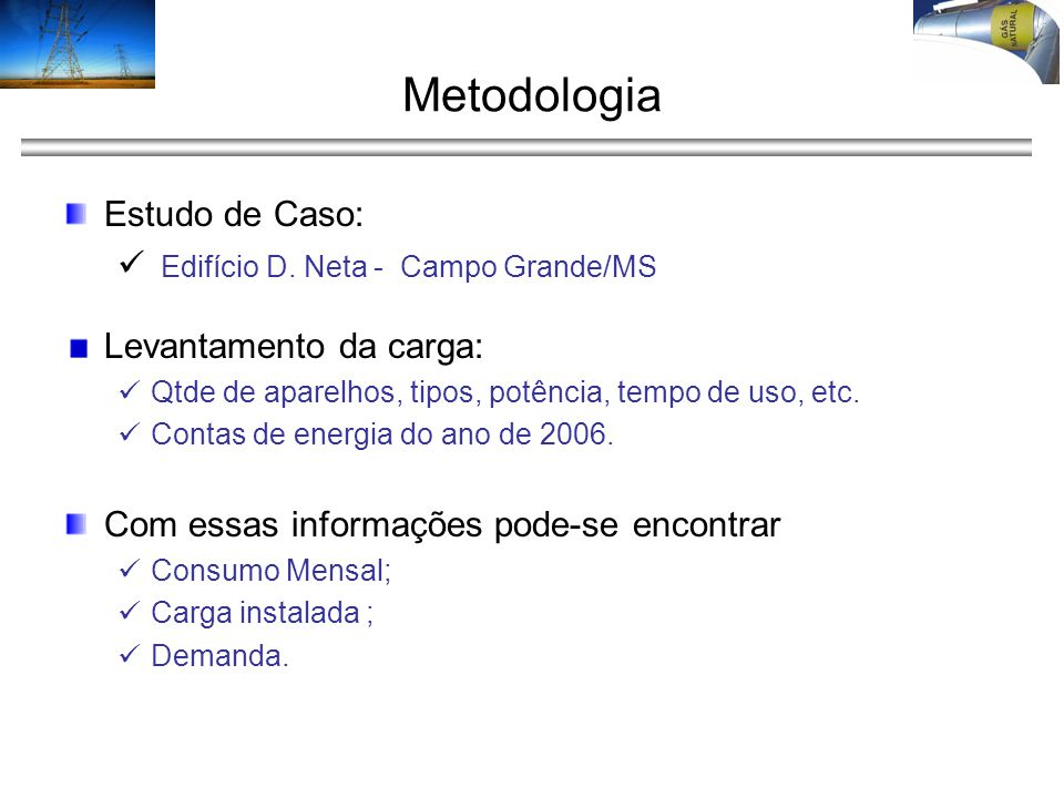 Metodologia Estudo de Caso: Edifício D. Neta - Campo Grande/MS