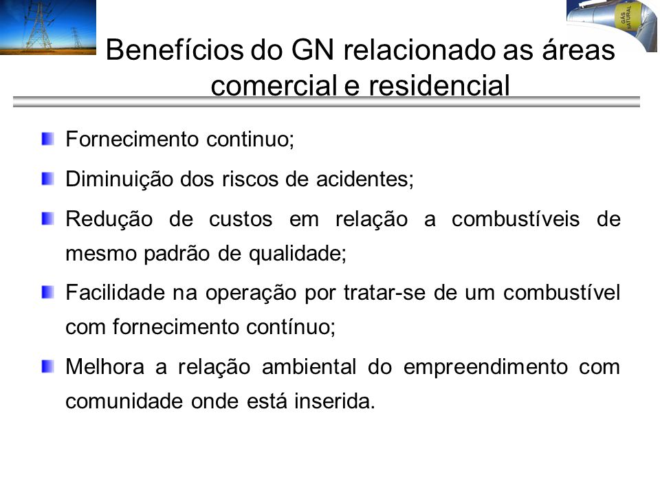 Benefícios do GN relacionado as áreas comercial e residencial