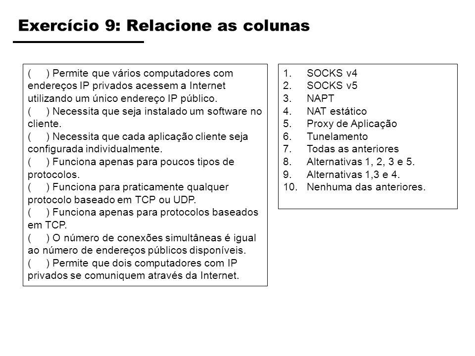 Exercício 9: Relacione as colunas