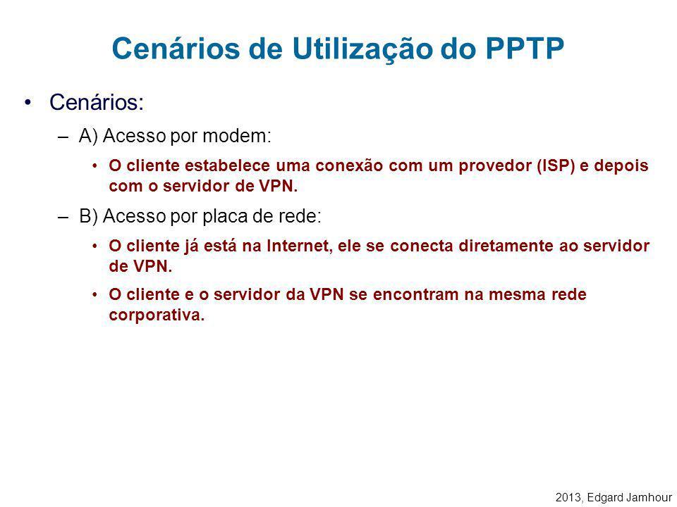 Cenários de Utilização do PPTP