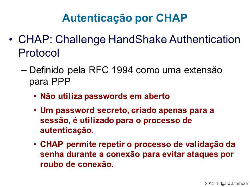 CHAP: Challenge HandShake Authentication Protocol