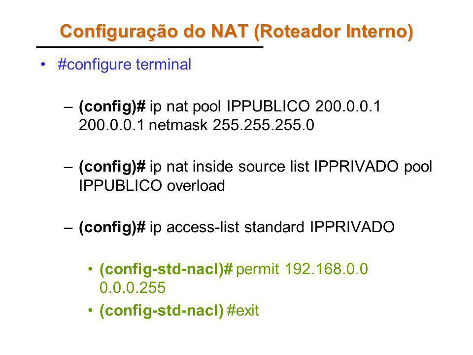 Configuração do NAT (Roteador Interno)