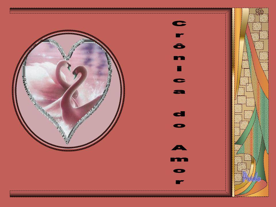 Crônica do Amor