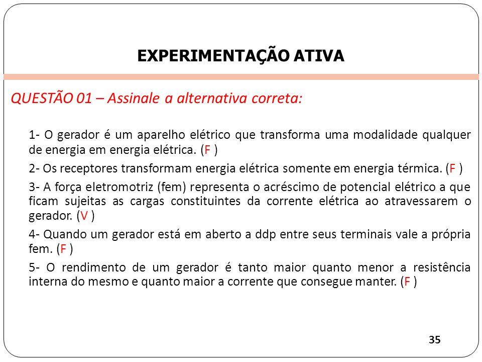 QUESTÃO 01 – Assinale a alternativa correta: