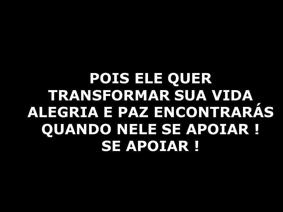 ALEGRIA E PAZ ENCONTRARÁS
