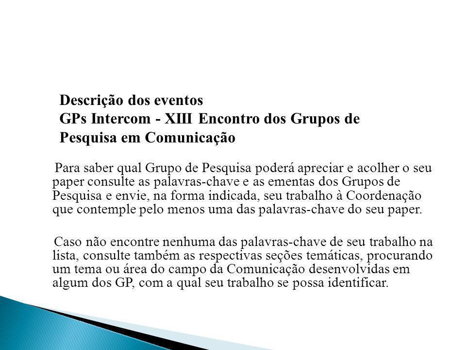 GPs Intercom - XIII Encontro dos Grupos de Pesquisa em Comunicação