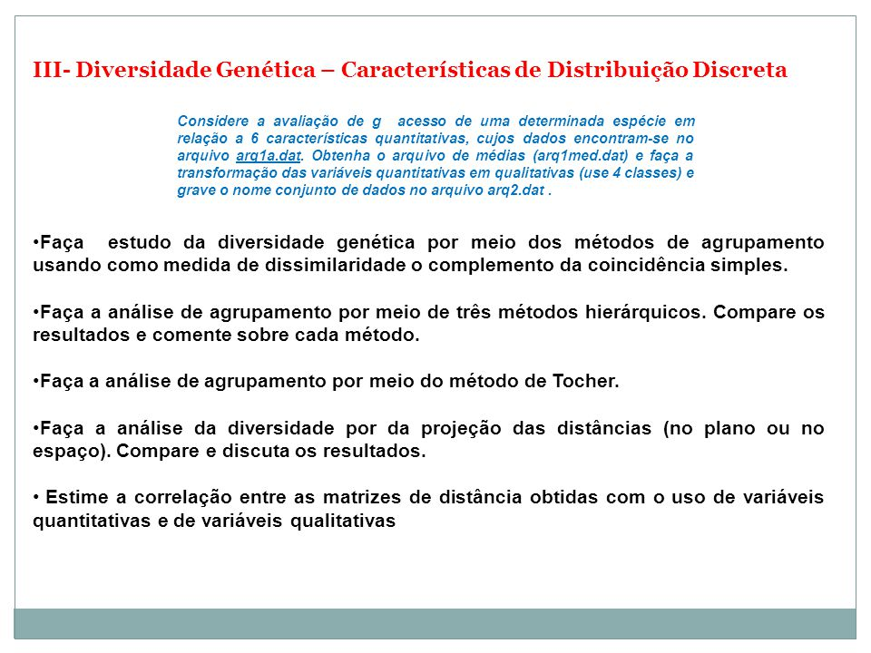 III- Diversidade Genética – Características de Distribuição Discreta