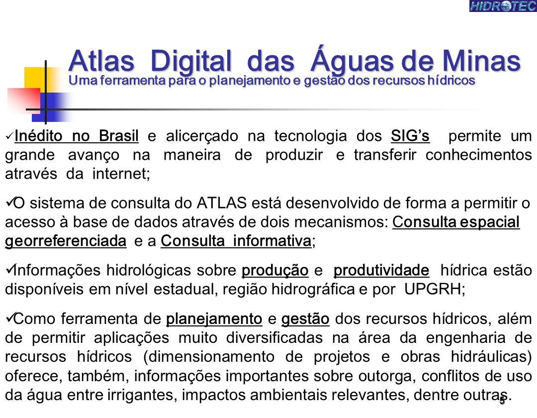 Atlas Digital das Águas de Minas Uma ferramenta para o planejamento e gestão dos recursos hídricos