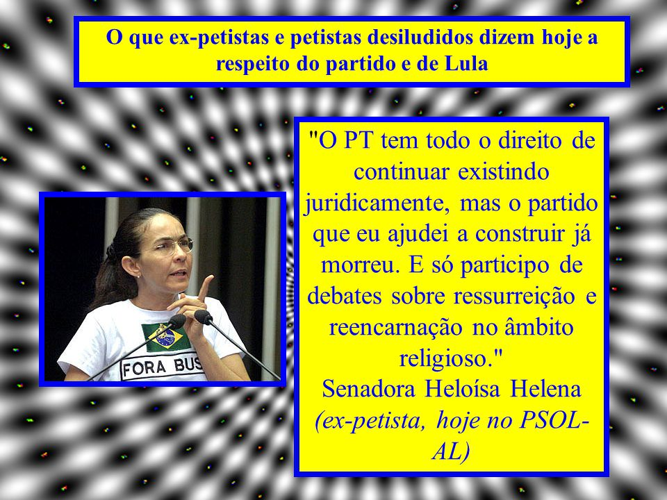 (ex-petista, hoje no PSOL-AL)