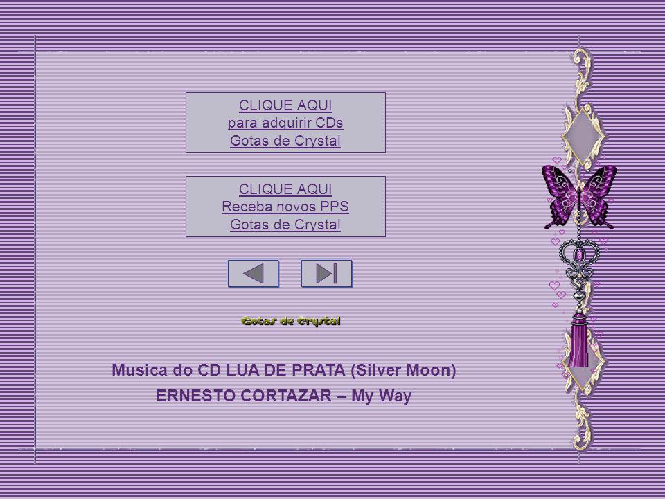 Musica do CD LUA DE PRATA (Silver Moon) ERNESTO CORTAZAR – My Way