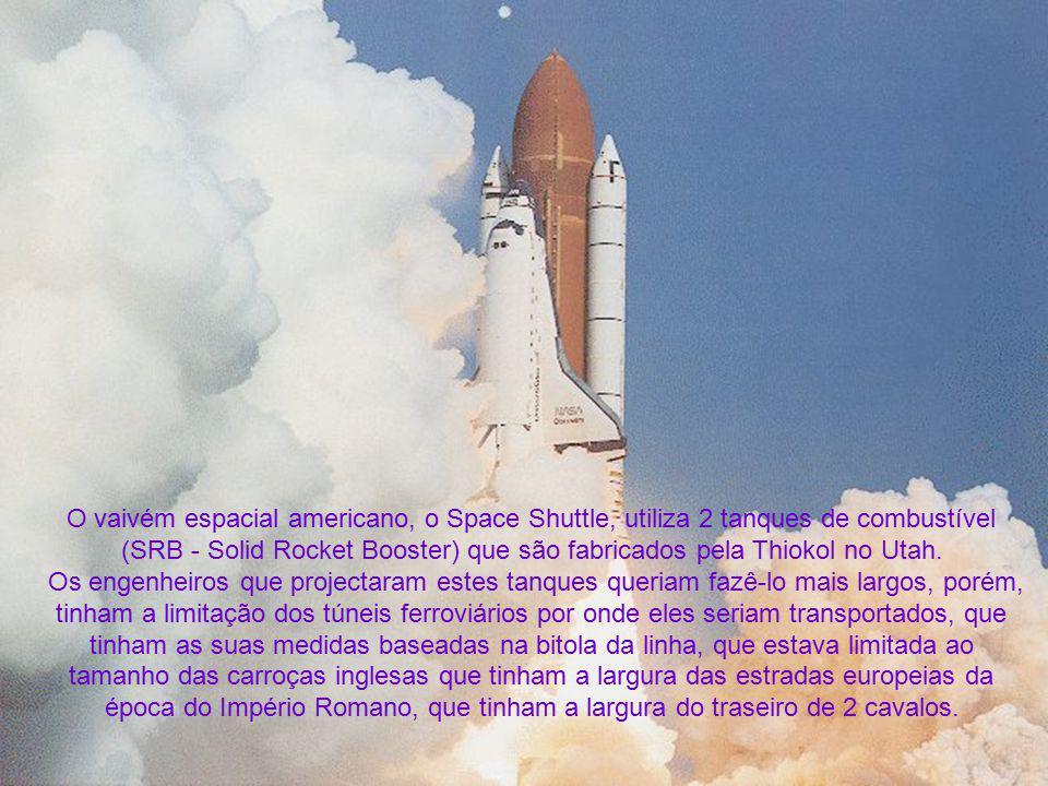 (SRB - Solid Rocket Booster) que são fabricados pela Thiokol no Utah.