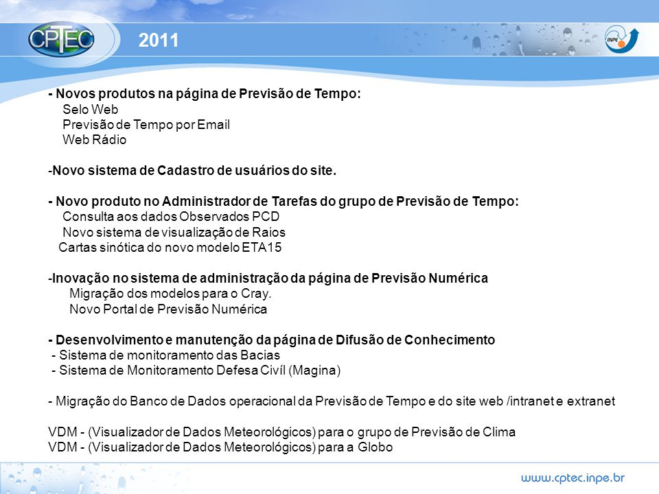 2011 - Novos produtos na página de Previsão de Tempo: