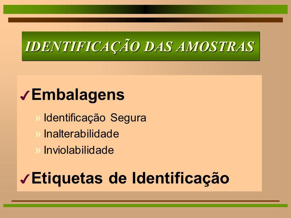 IDENTIFICAÇÃO DAS AMOSTRAS