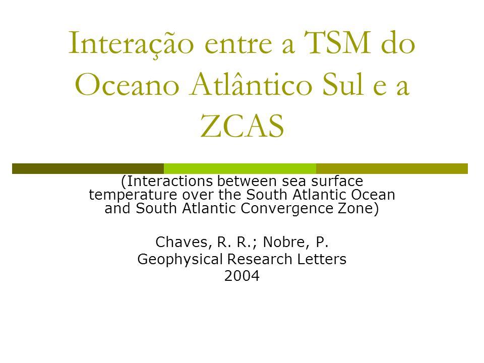 Interação entre a TSM do Oceano Atlântico Sul e a ZCAS