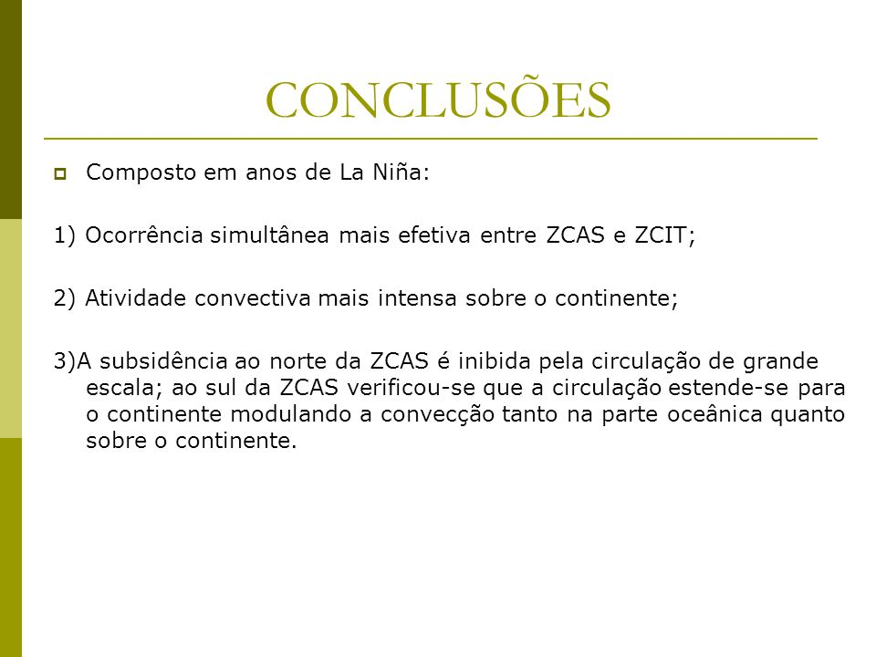 CONCLUSÕES Composto em anos de La Niña: