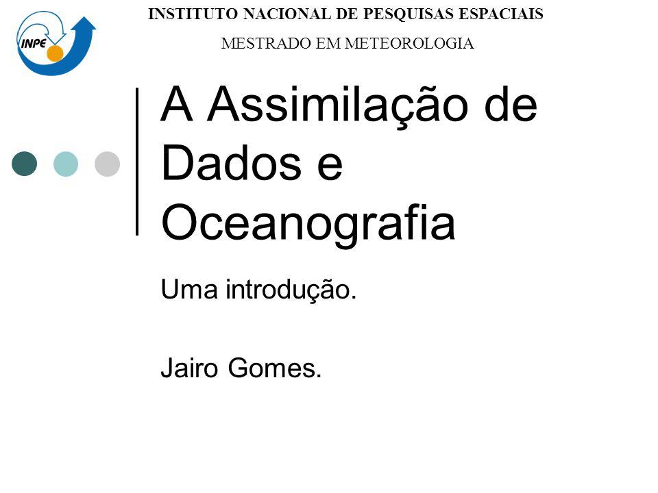 A Assimilação de Dados e Oceanografia