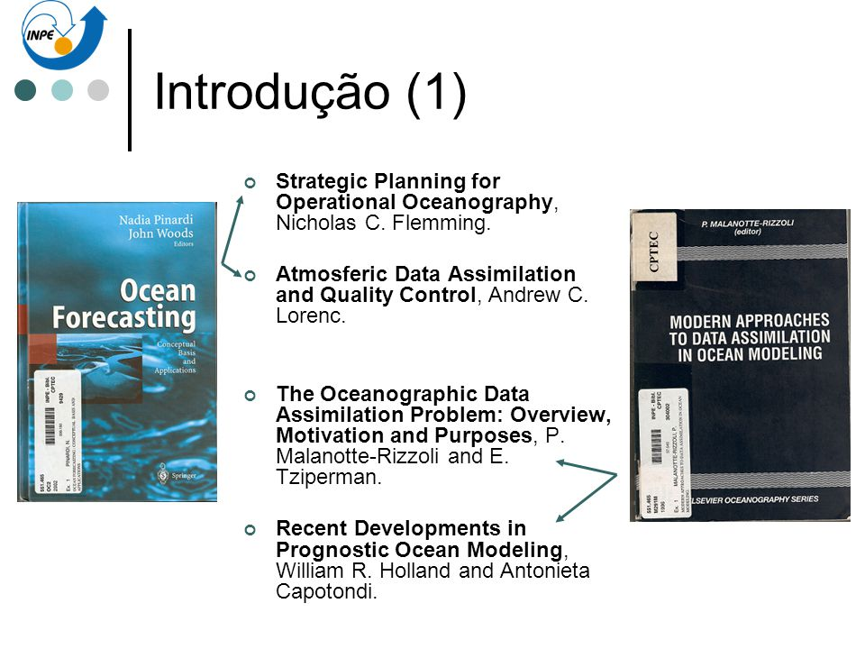 Introdução (1) Strategic Planning for Operational Oceanography, Nicholas C. Flemming.