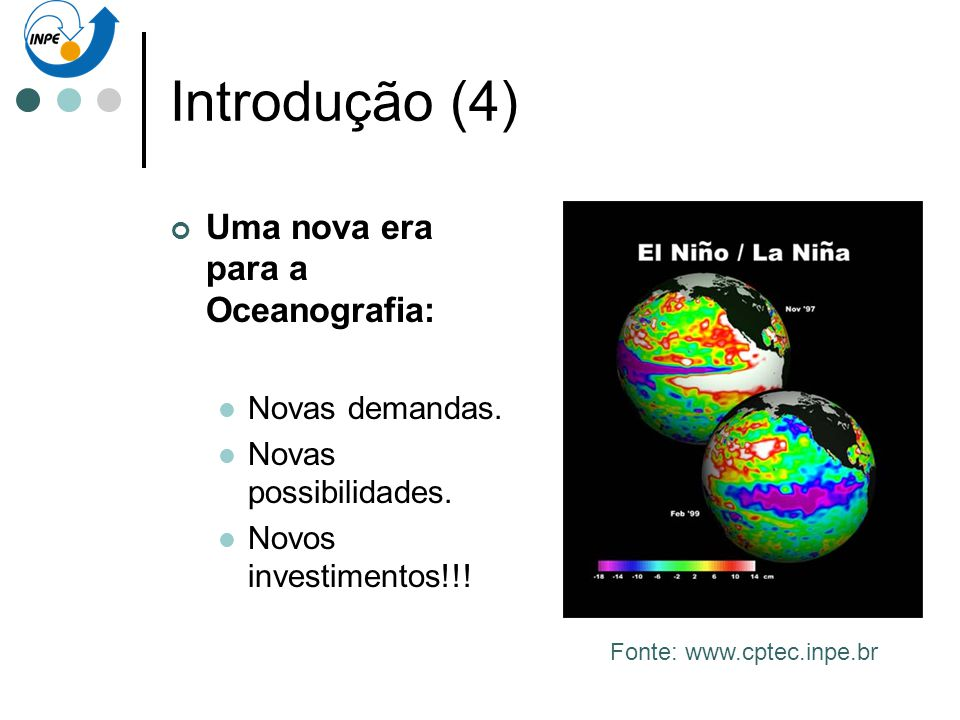 Fonte: www.cptec.inpe.br