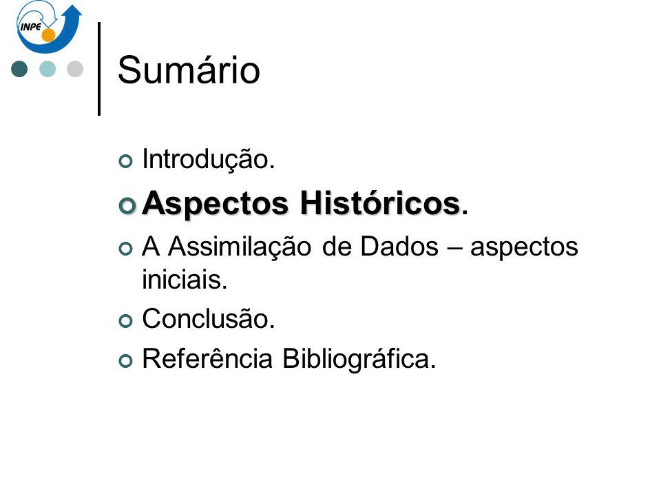 Sumário Aspectos Históricos. Introdução.