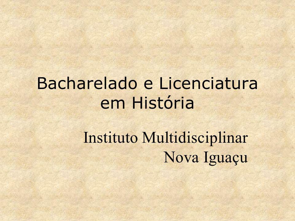 Bacharelado e Licenciatura em História