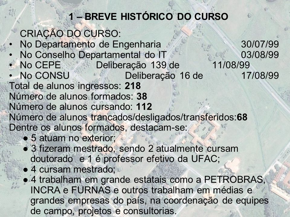 1 – BREVE HISTÓRICO DO CURSO