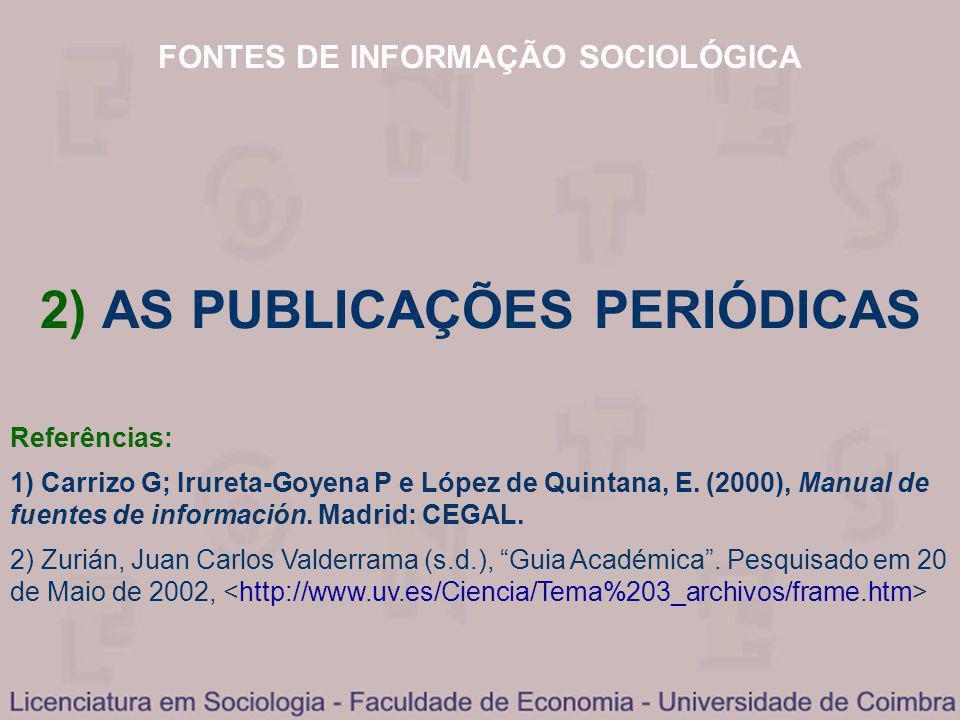 2) AS PUBLICAÇÕES PERIÓDICAS