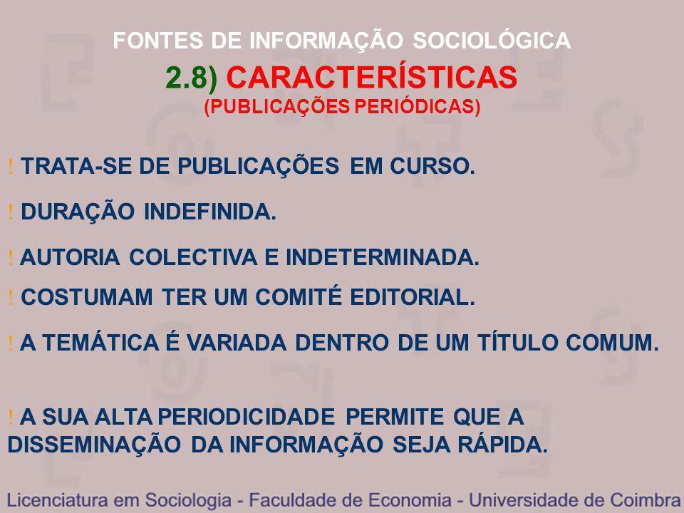 2.8) CARACTERÍSTICAS (PUBLICAÇÕES PERIÓDICAS)