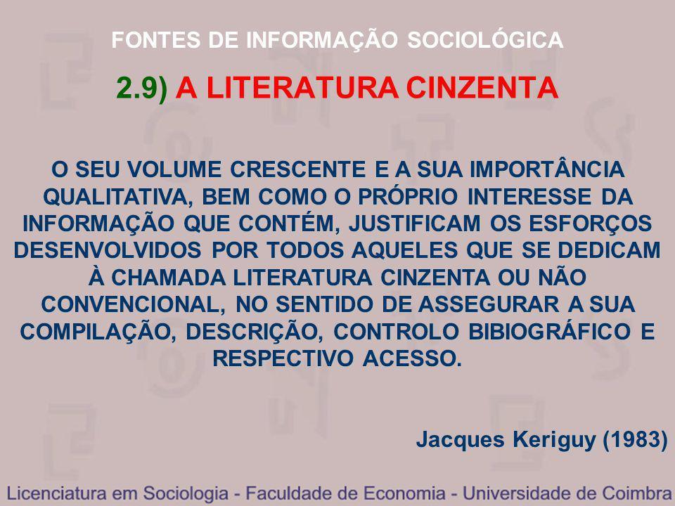 2.9) A LITERATURA CINZENTA