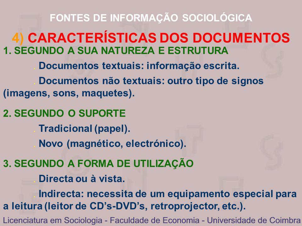 4) CARACTERÍSTICAS DOS DOCUMENTOS