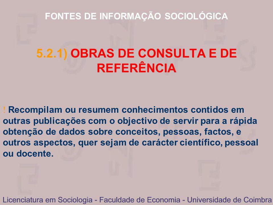 5.2.1) OBRAS DE CONSULTA E DE REFERÊNCIA