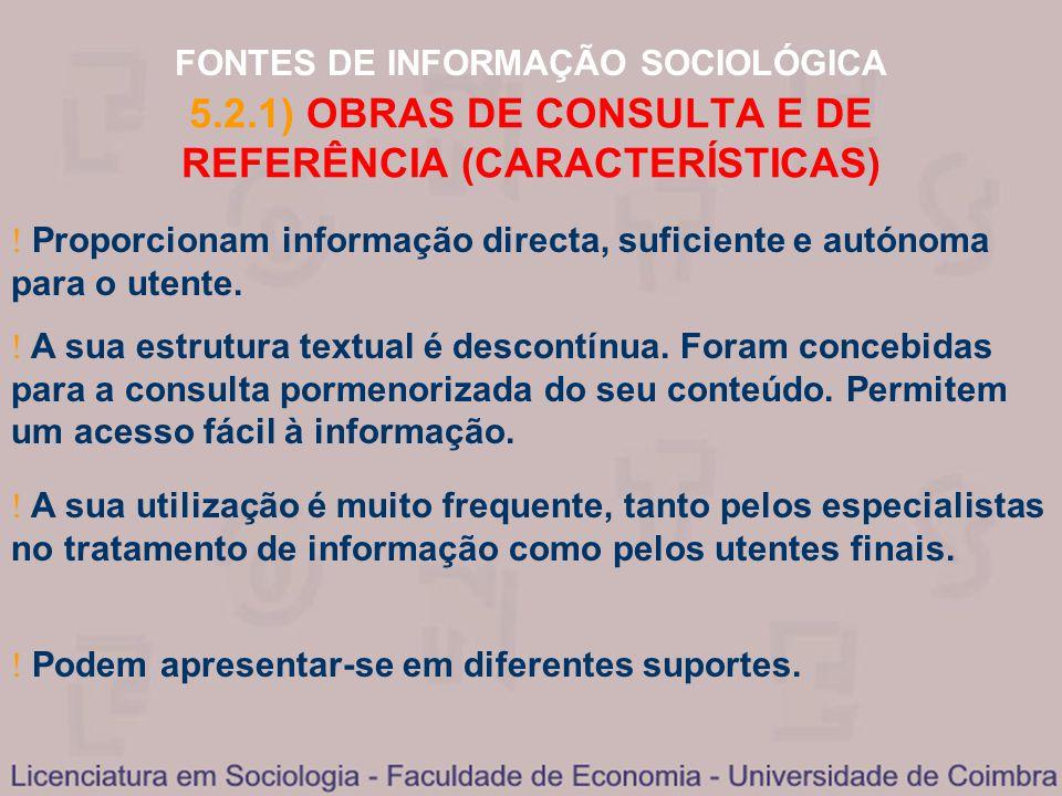 5.2.1) OBRAS DE CONSULTA E DE REFERÊNCIA (CARACTERÍSTICAS)