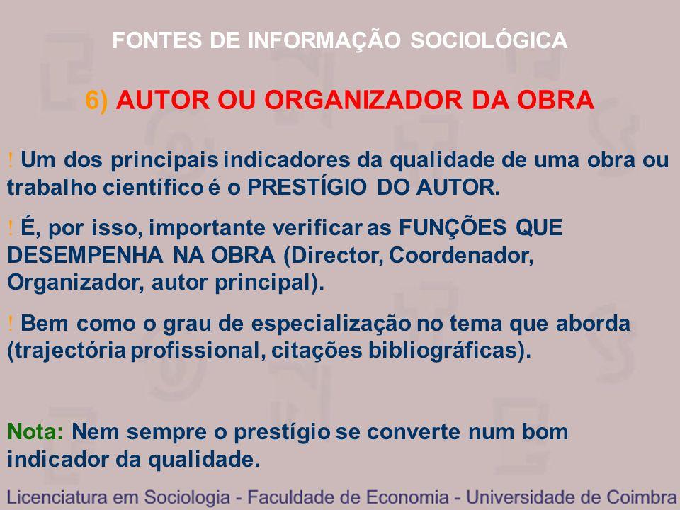 6) AUTOR OU ORGANIZADOR DA OBRA