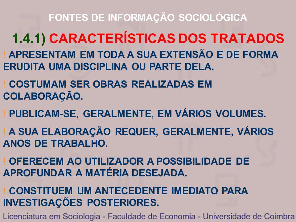 1.4.1) CARACTERÍSTICAS DOS TRATADOS