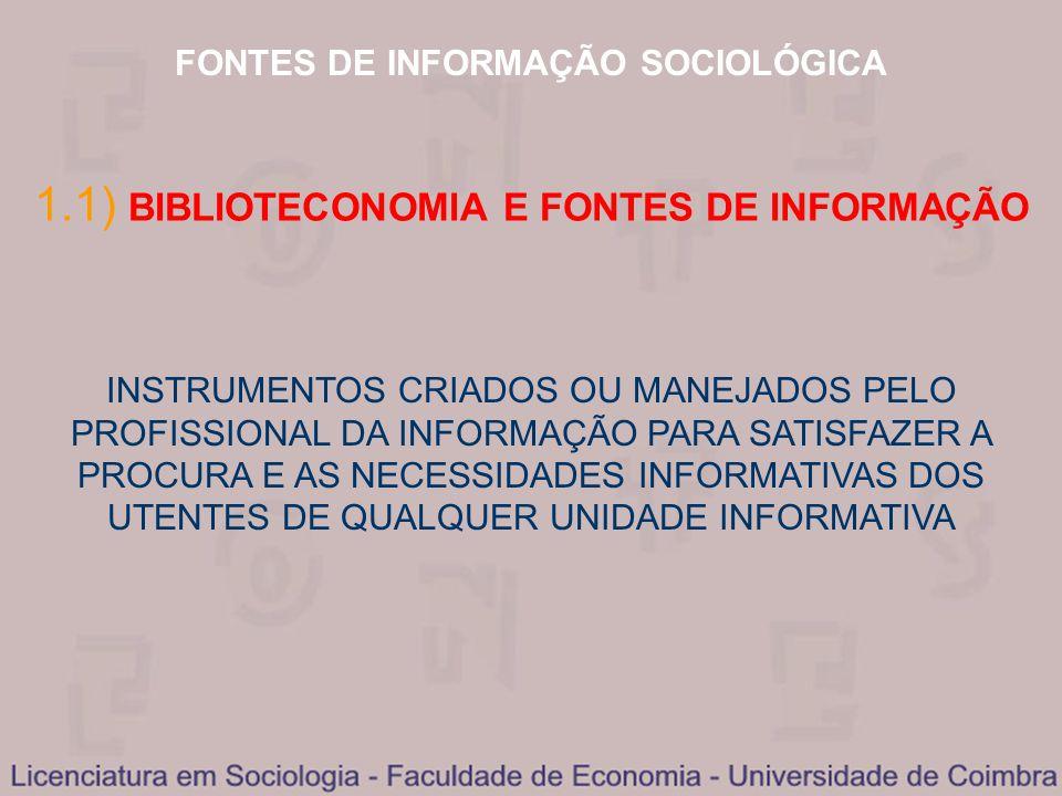 1.1) BIBLIOTECONOMIA E FONTES DE INFORMAÇÃO