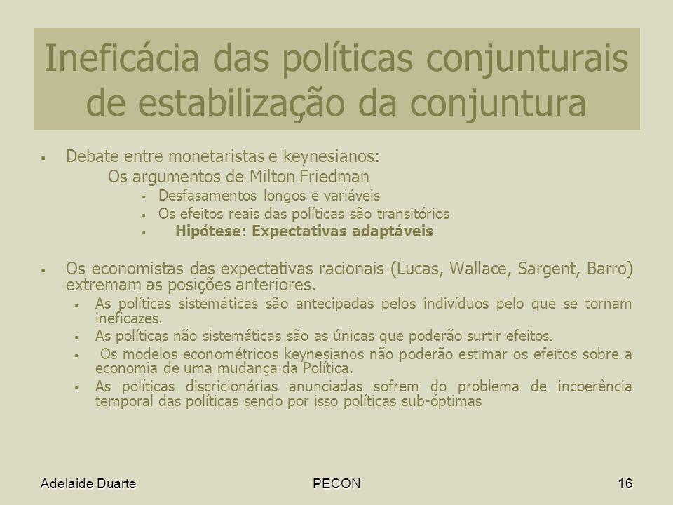 Ineficácia das políticas conjunturais de estabilização da conjuntura