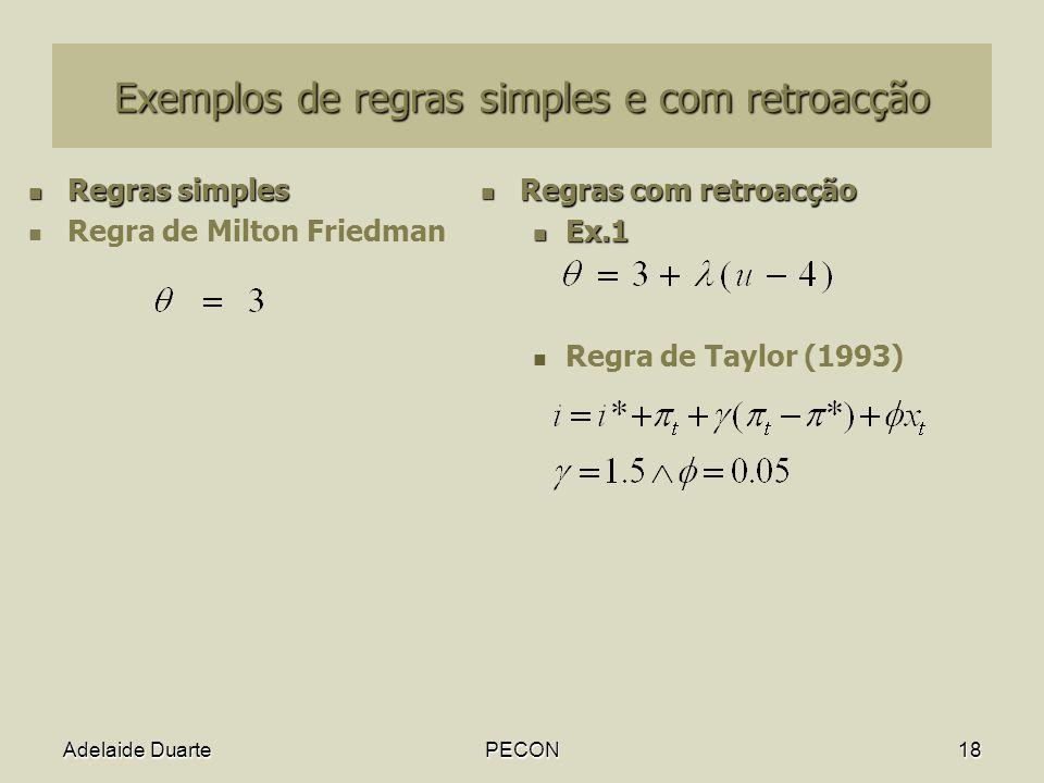 Exemplos de regras simples e com retroacção