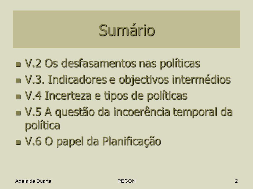 Sumário V.2 Os desfasamentos nas políticas