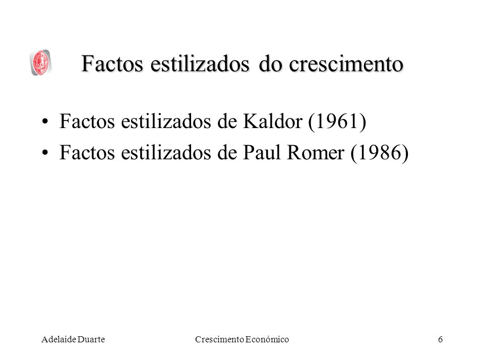 Factos estilizados do crescimento