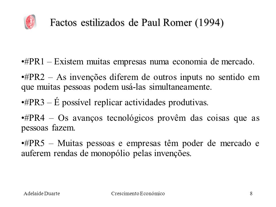 Factos estilizados de Paul Romer (1994)