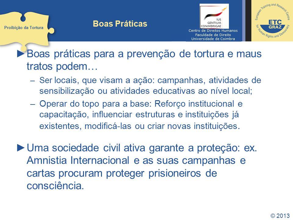 Boas práticas para a prevenção de tortura e maus tratos podem…