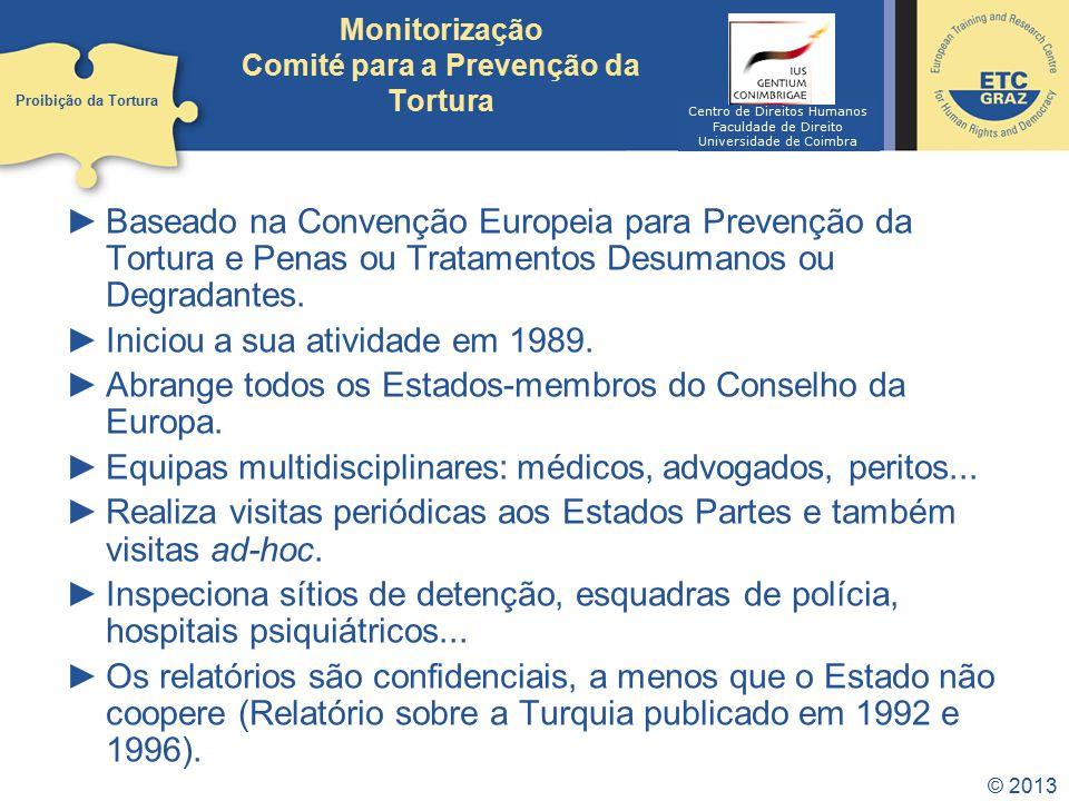 Monitorização Comité para a Prevenção da Tortura