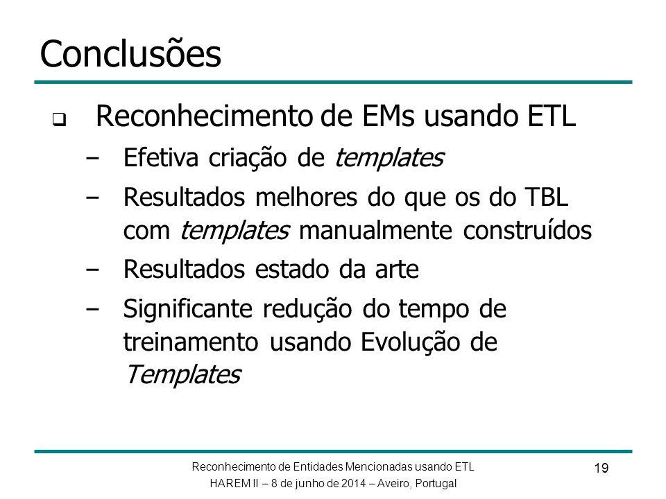 Conclusões Reconhecimento de EMs usando ETL