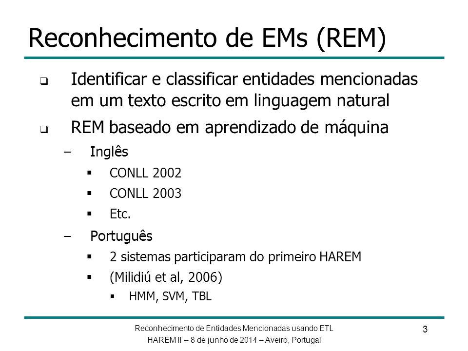 Reconhecimento de EMs (REM)